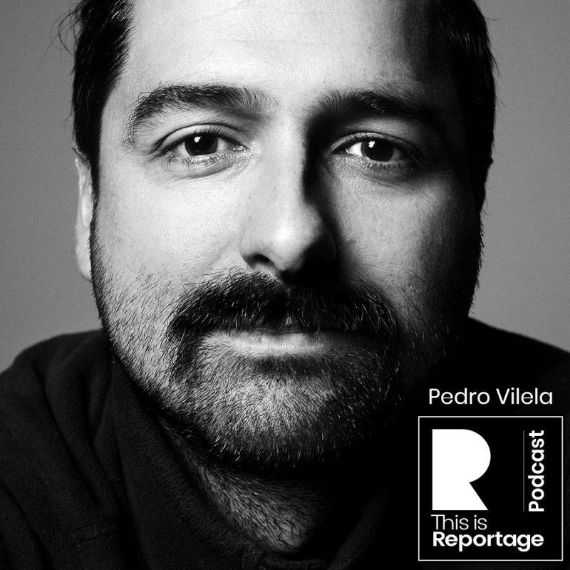 This is Reportage Podcast - This is Pedro Vilela