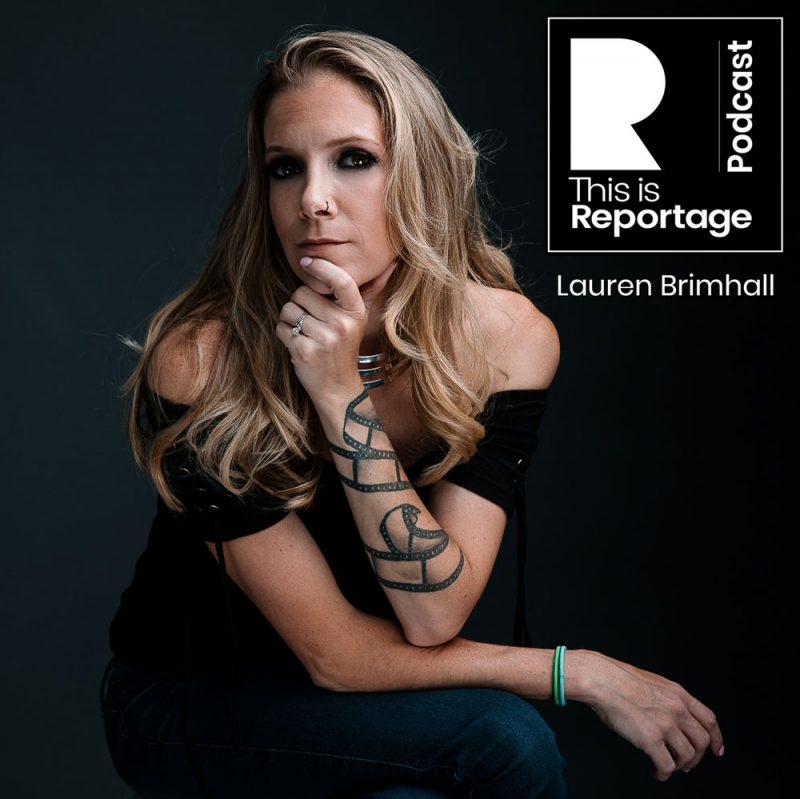 this is reportage podcast - this is lauren brimhall