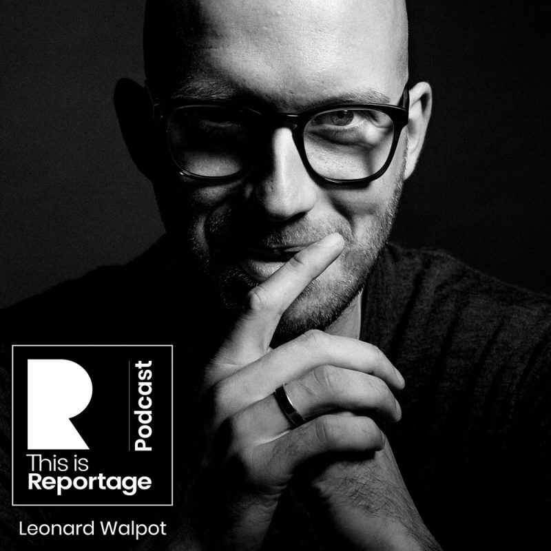 this is reportage podcast - this is leonard walpot