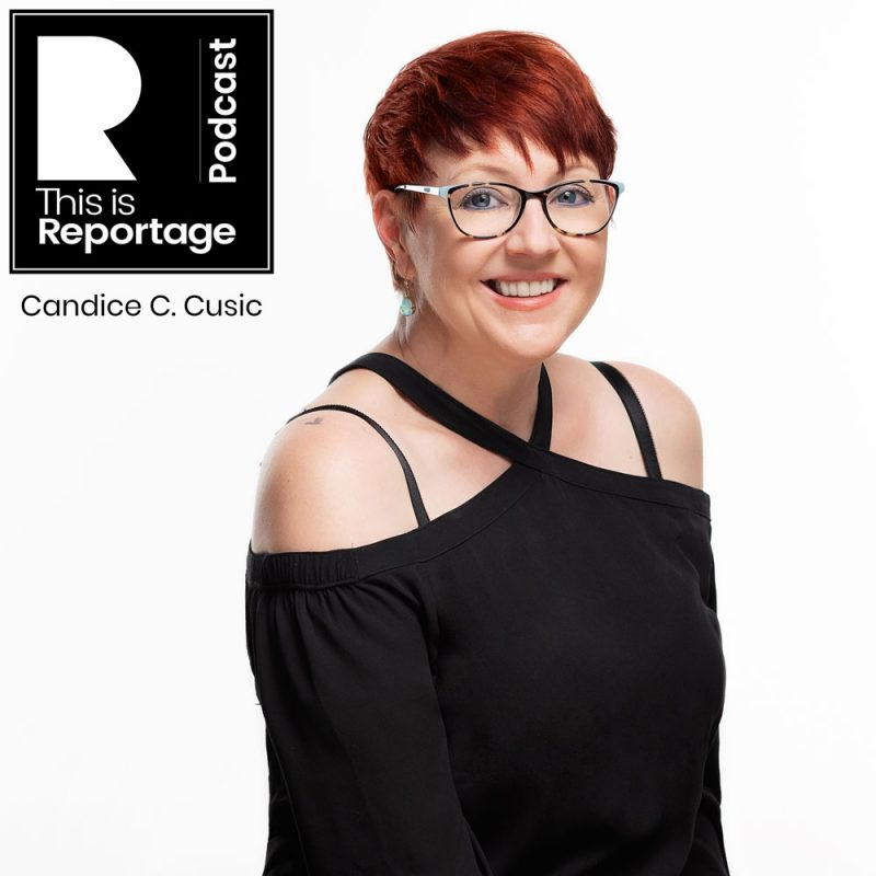 this is candice cusic - this is reportage podcast