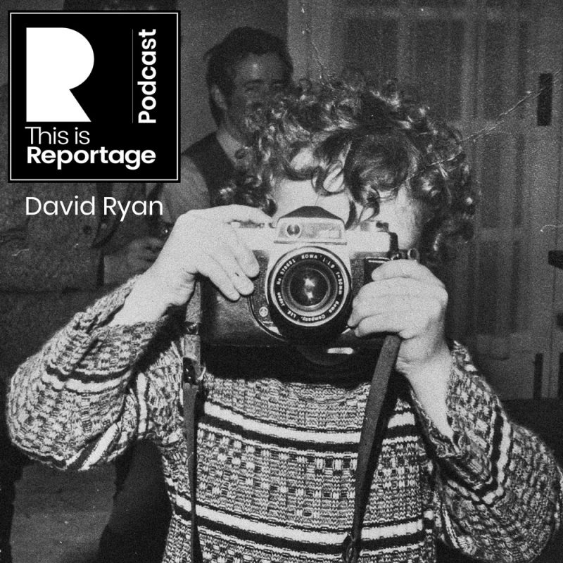 this is reportage podcast this is david ryan