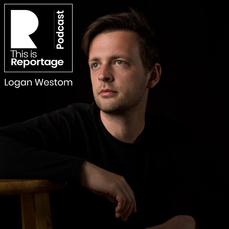 this is reportage podcast - this is logan westom