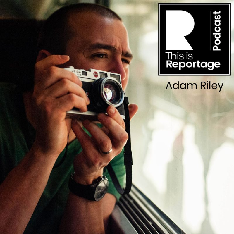 this is reportage podcast - this is adam riley