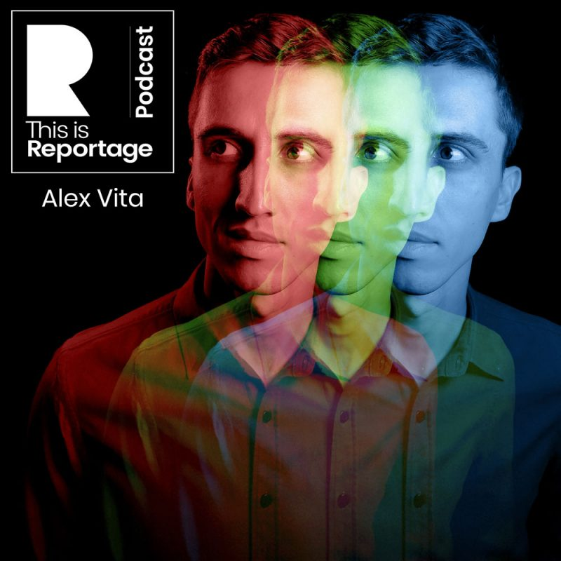 this is reportage podcast - this is alex vita