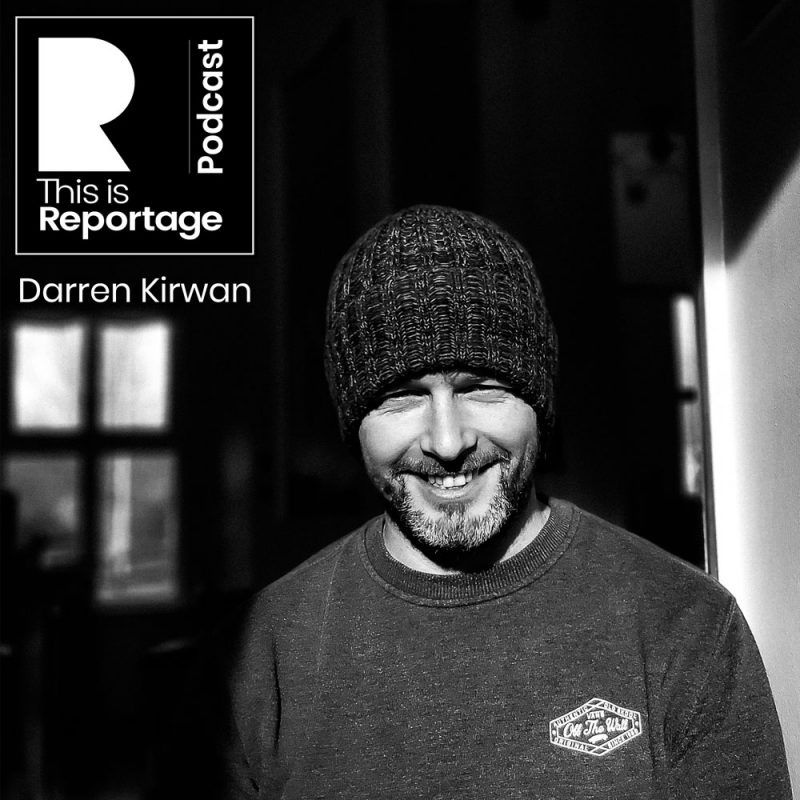 this is reportage podcast - this is darren kirwan