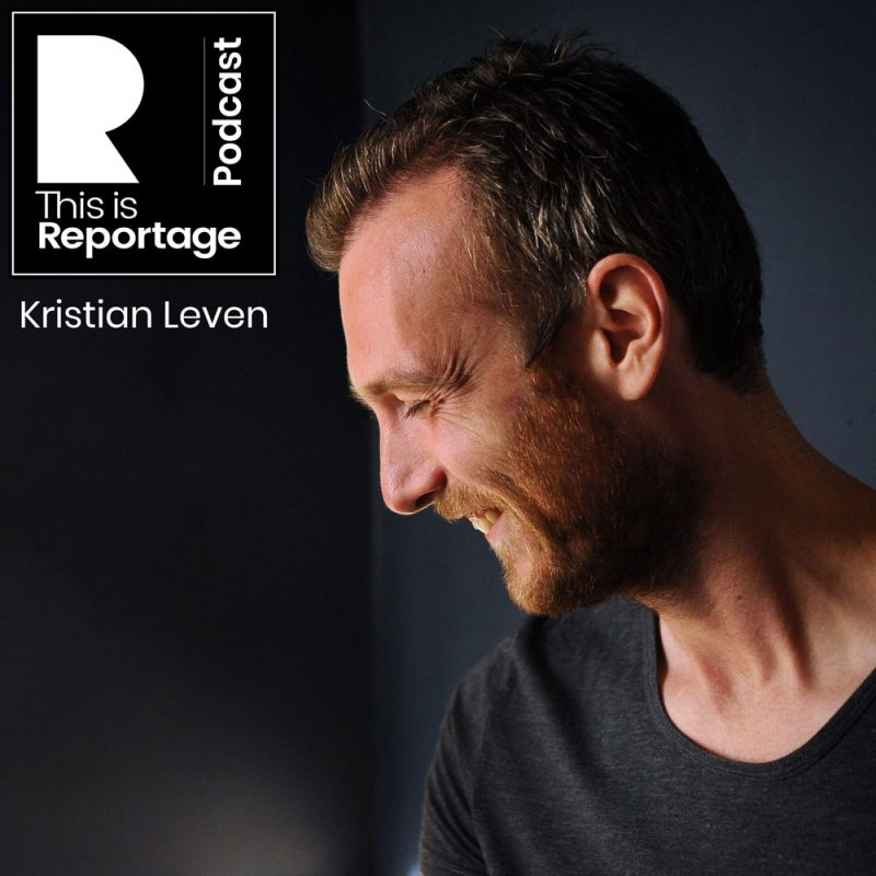 this is reportage podcast - this is kristian leven