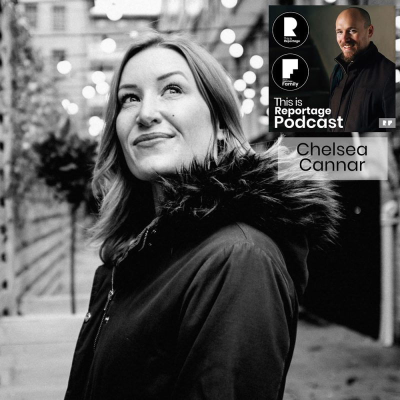 this is reportage podcast - this is chelsea cannar