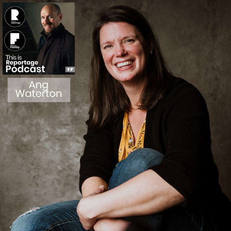 This is reportage podcast - this is ang waterton