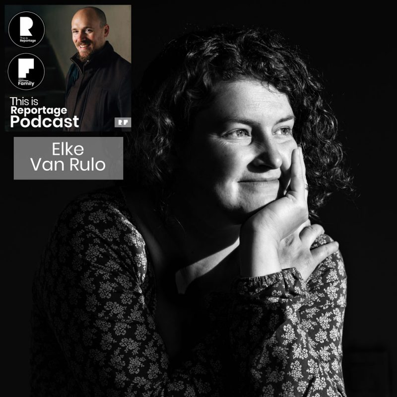 this is reportage podcast - this is elke van rulo