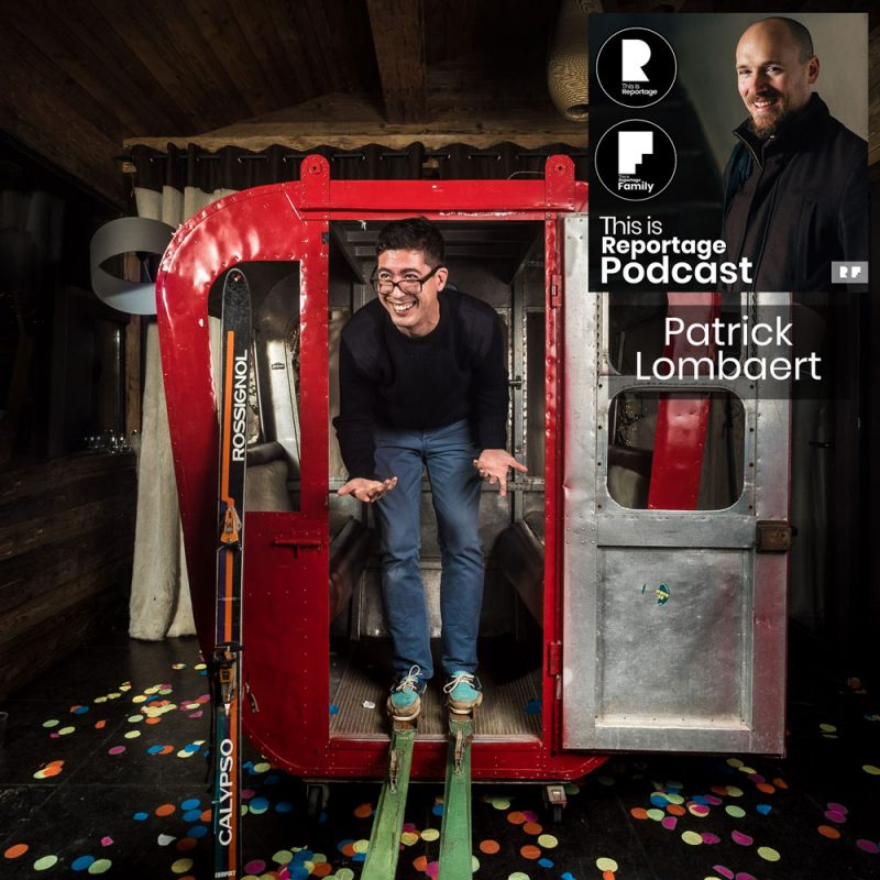 this is reportage podcast - this is patrick lombaert