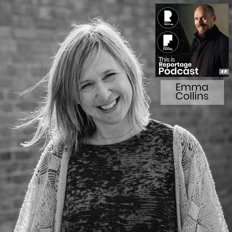 This is reportage podcast - this is emma collins