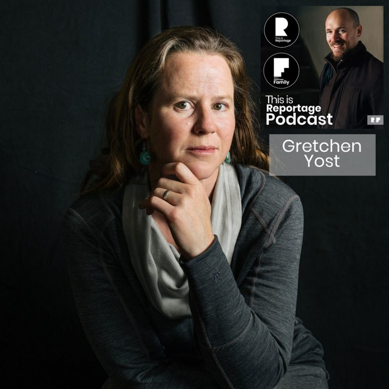 this is reportage podcast - this is gretchen yost