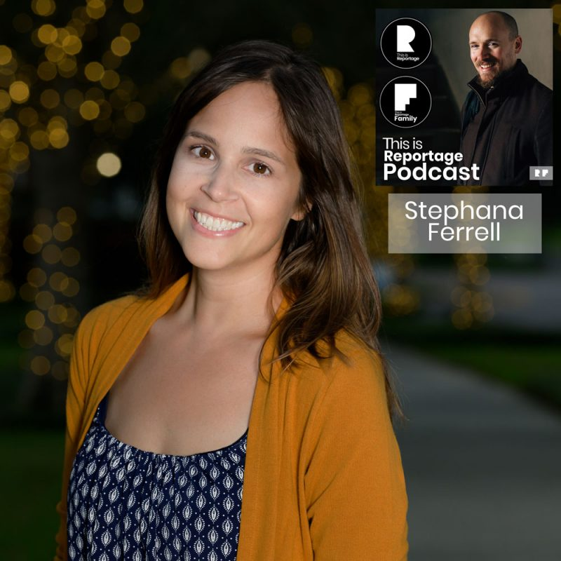 this is reportage podcast - this is stephana ferrell
