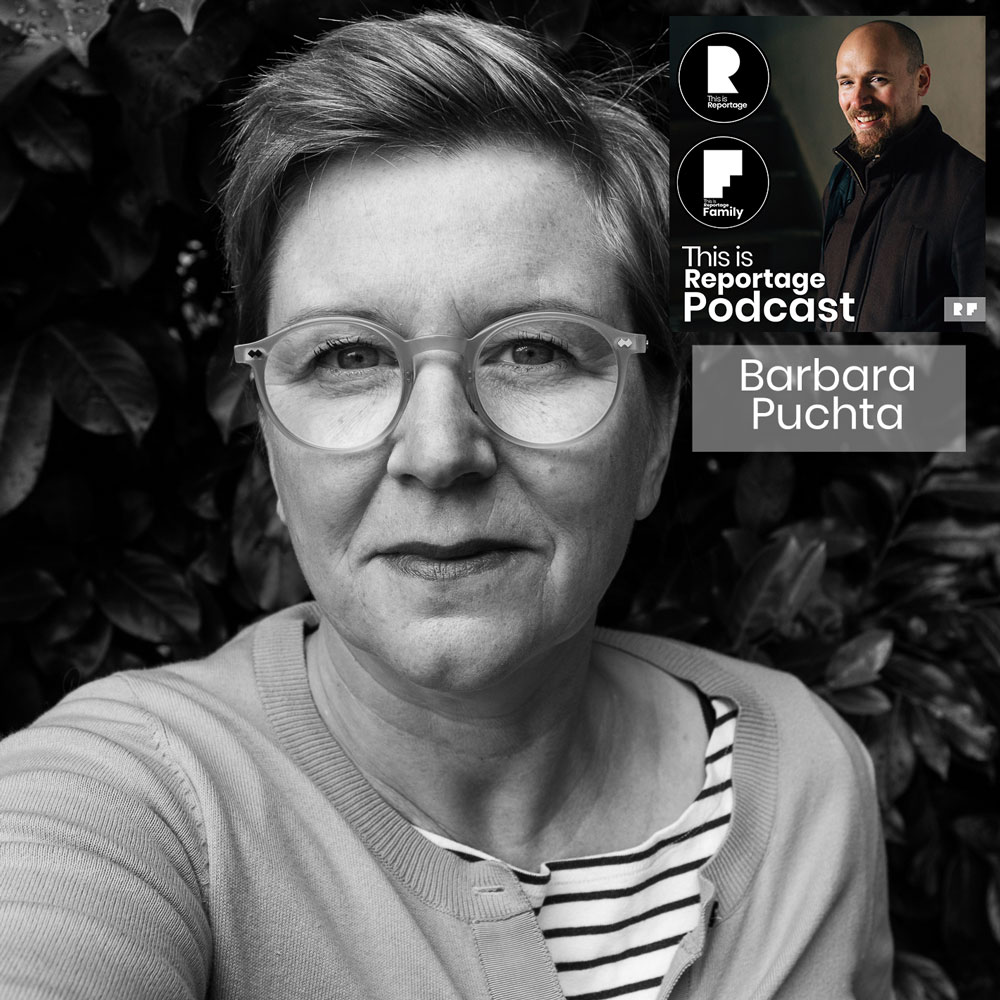 this is reportage podcast - this is barbara puchta