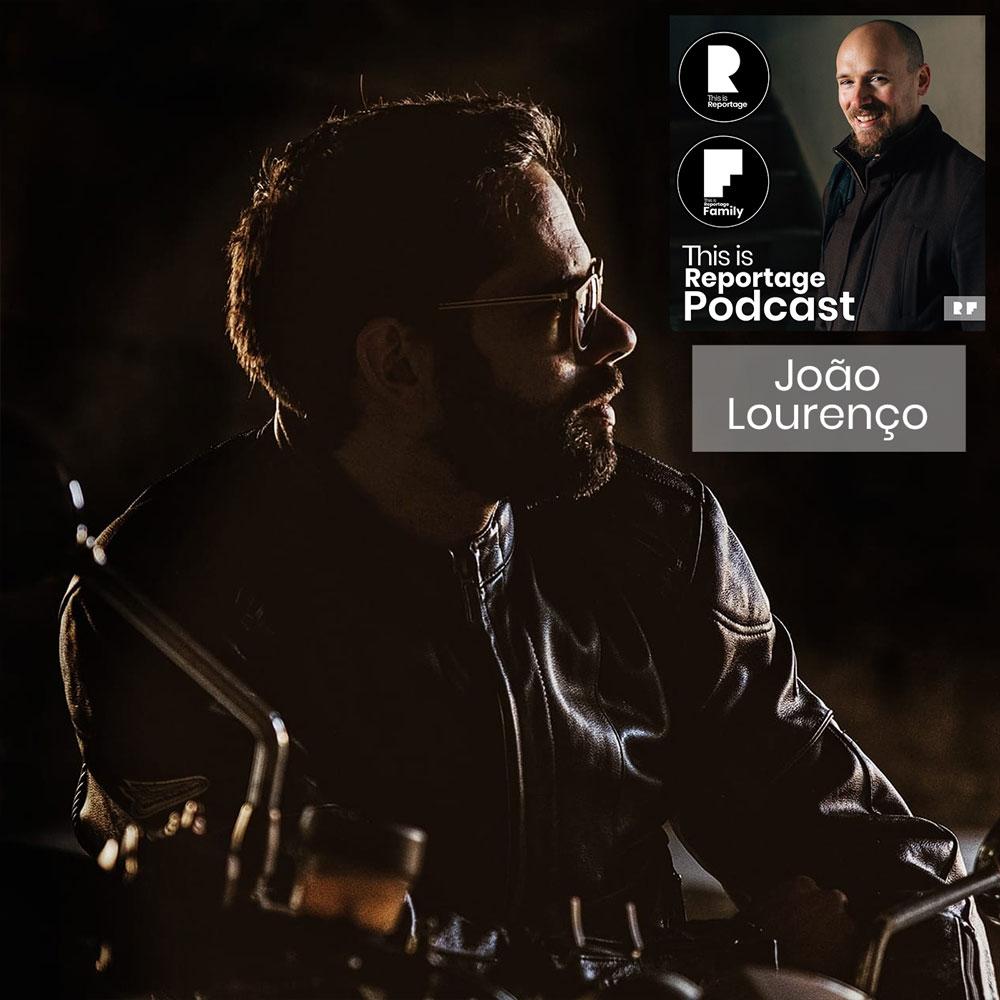 this is reportage podcast - this is João Lourenço